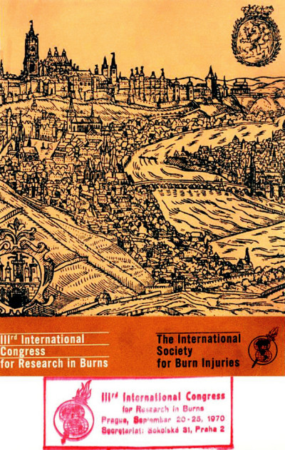 The Third Congress for Research in Burns in 1970 was organized by the International Society for Burn Injuries in Prague to keep scientific and social contacts with the countries occupied by the Soviet Army in 1968